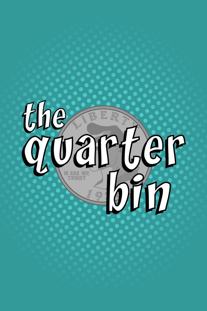 The Quarter Bin
